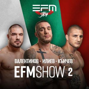 EFM SHOW 2