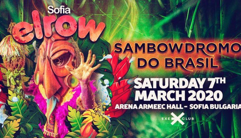 Elrow Sofia - Sambowdromo do Brasil